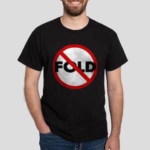No Fold'em Texas Hold'em Poker Dark T-Shirt