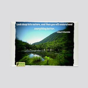 Look Deep into Nature Rectangle Magnet