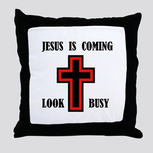 JESUS IS COMING Throw Pillow