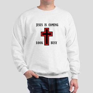 JESUS IS COMING Sweatshirt