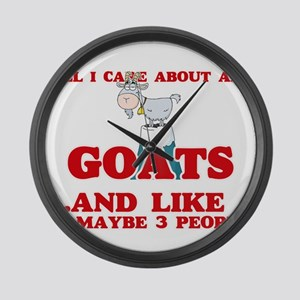 All I care about are Goats Large Wall Clock