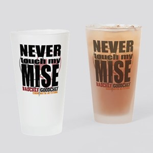 Never Touch My Mise Drinking Glass