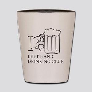 LEFT HAND DRINKING CLUB Shot Glass