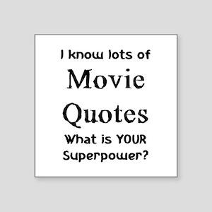 "movie quotes Square Sticker 3"" x 3"""