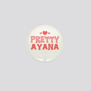 Ayana Mini Button