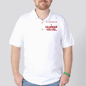 All I care about are Llamas Golf Shirt