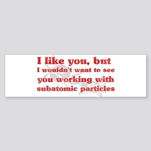 Subatomic Particles Bumper Sticker