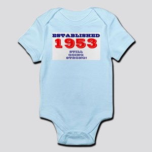 ESTABLISHED 1953- STILL GOING STRONG! Body Suit