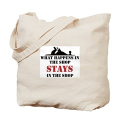 What Happens In The Shop Tote Bag