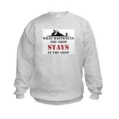 What Happens In The Shop Sweatshirt