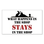 What Happens In The Shop Rectangle Sticker