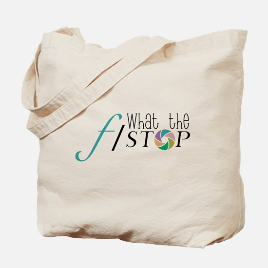 What the F Stop Tote Bag