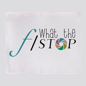 What The F Stop Throw Blanket
