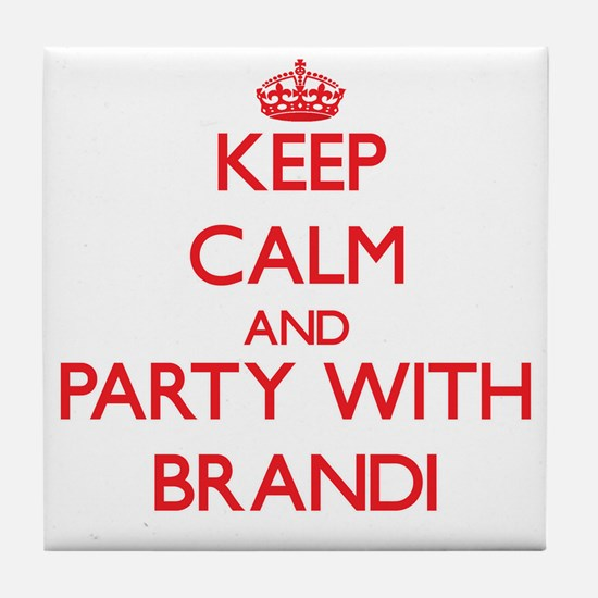 Keep Calm and Party with Brandi Tile Coaster
