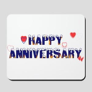 Happy Anniversary-melt Mousepad