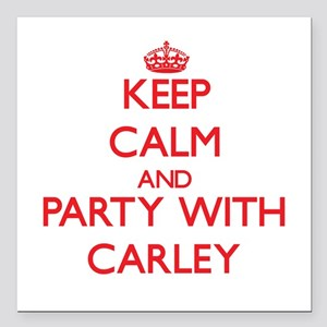 Keep Calm and Party with Carley Square Car Magnet