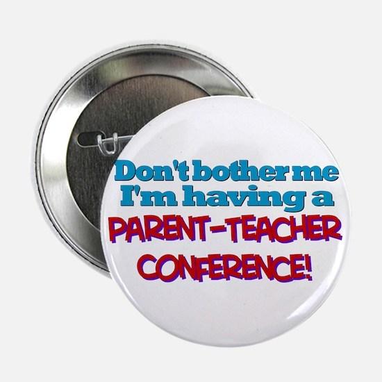 Parent-Teacher Conference Button