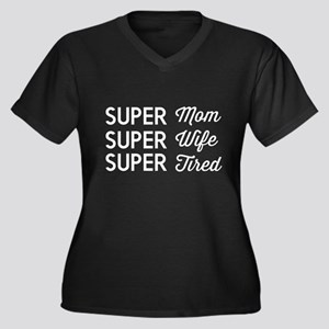 Super mom super wife super tired Plus Size T-Shirt