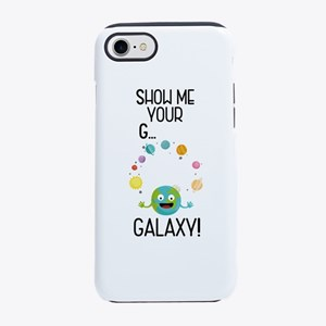 Galaxy Funny Saying iPhone 7 Tough Case