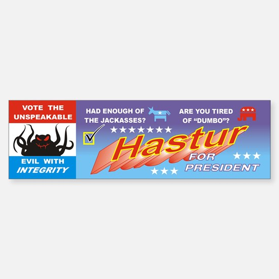 Hastur for President Bumper Bumper Bumper Sticker