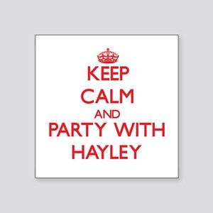 Keep Calm and Party with Hayley Sticker
