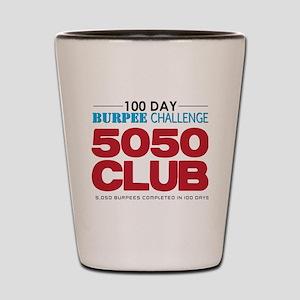 100 Day Burpee Challenge 5050 Club Shot Glass