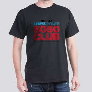 100 Day Burpee Challenge 5050 Club Dark T-Shirt