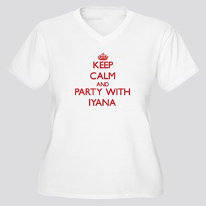 Keep Calm and Party with Iyana Plus Size T-Shirt