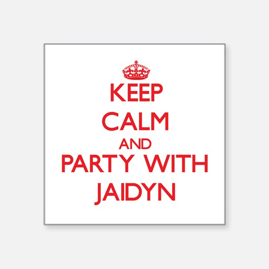 Keep Calm and Party with Jaidyn Sticker