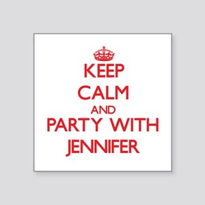 Keep Calm and Party with Jennifer Sticker