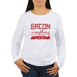 Bacon Plus Anything Long Sleeve T-Shirt