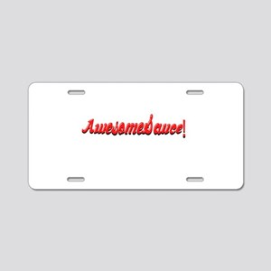AwesomeSauce Awesome Sauce Funny Aluminum License