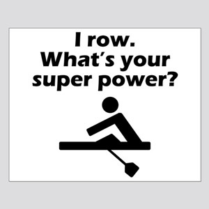 I Row Whats Your Super Power Poster Design