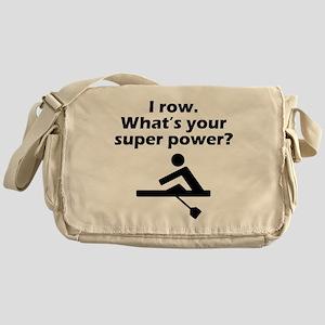 I Row Whats Your Super Power Messenger Bag