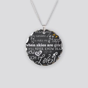 You Are My Sunshine Necklace Circle Charm