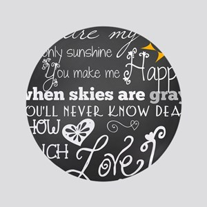 """You Are My Sunshine 3.5"""" Button"""