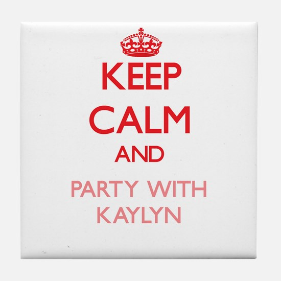 Keep Calm and Party with Kaylyn Tile Coaster