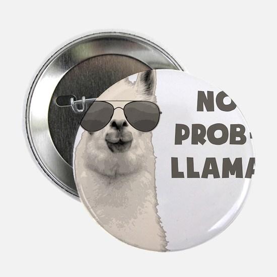 "No Problem Llama 2.25"" Button"