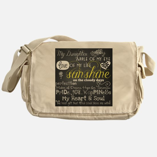 My Daughter Love and Inspirational Messenger Bag