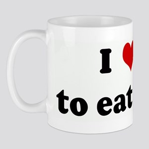 I Love to eat ass Mug