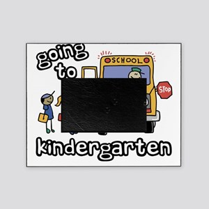 Going to Kindergarten Picture Frame