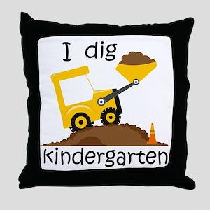 I Dig Kindergarten Throw Pillow