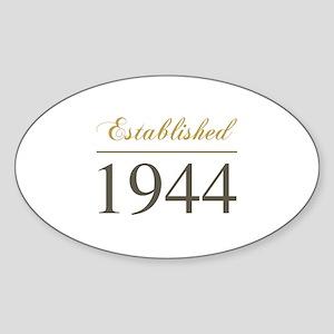 Established 1944 Sticker (Oval)