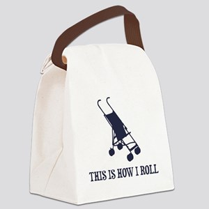 This Is How I Roll Baby Stroller Canvas Lunch Bag