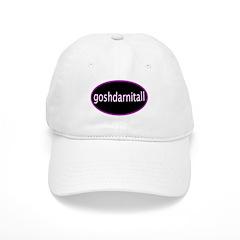 Goshdarnitall Baseball Cap