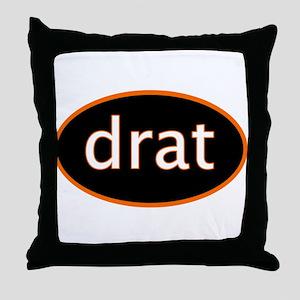 Drat Throw Pillow
