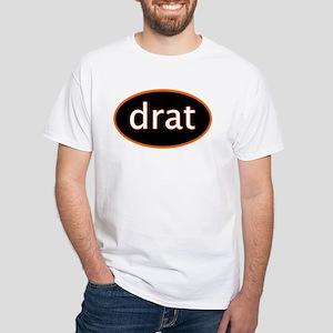 Drat White T-Shirt