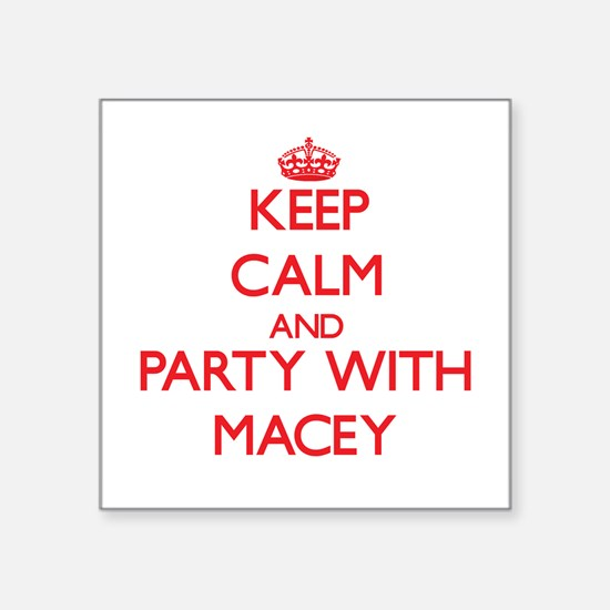 Keep Calm and Party with Macey Sticker