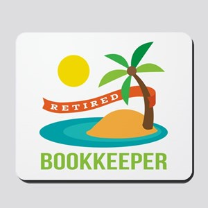 Retired Bookkeeper Mousepad