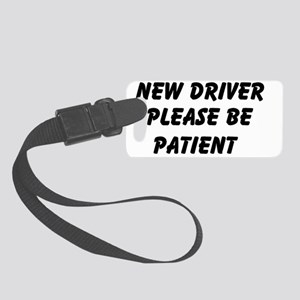 New Driver Please Be Patient Small Luggage Tag
